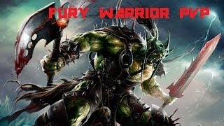 Fury Warrior PvP 5.4.8