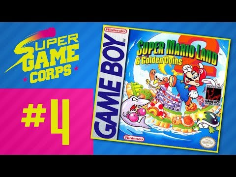 Super Mario Land 2: The Six Golden Coins - PART 4 - Super Game Corps