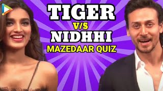 Tiger Shroff & Nidhhi Agerwal Play The SUPERB How Well Do They Know Each Other Quiz   Munna Michael - HUNGAMA
