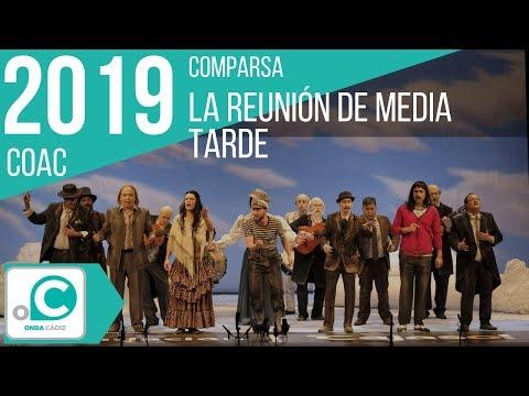 La agrupación La reunión de media tarde llega al COAC 2019 en la modalidad de Comparsas. Primera actuación de la agrupación para esta modalidad.