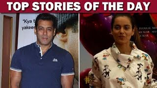 Salman Khan Wants To Play A Negative Role | Kangana's Bold Attitude & More