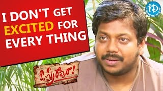 I Don't Get Excited For Every Thing - Music Director GV    Talking Movies with iDream - IDREAMMOVIES