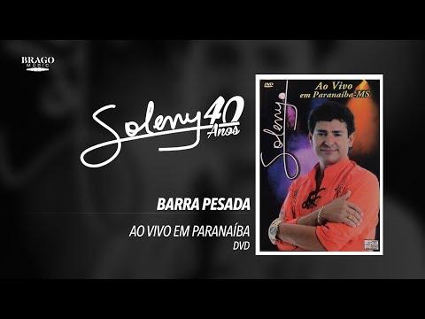 Soleny - Barra Pesada - ao vivo em Paranaiba (MS)