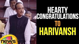 Ghulam Nabi Azad Says Hearty congratulations to Harivansh, the Opposition Needs More Nourishment - MANGONEWS
