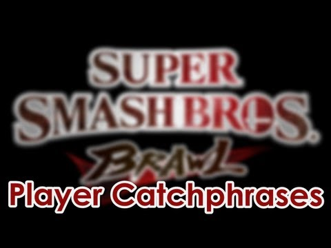 Super Smash Bros. Brawl Match Catchphrases S1