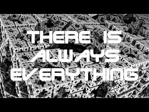 There Is Always Everything
