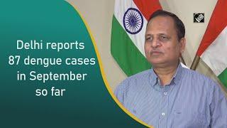 Video - Delhi में September में अब तक Dengue के 87 मामले आए सामने