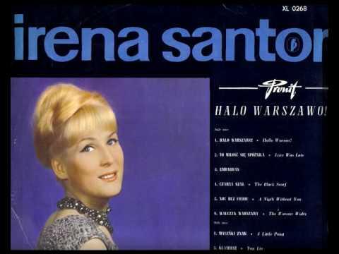 Irena Santor - Każda miłość jest pierwsza
