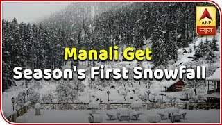 Manali, Kufri get season's first snowfall; tourists happy | Namaste Bharat - ABPNEWSTV