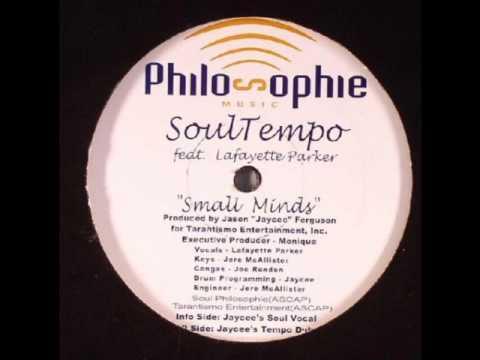 SoulTempo feat Lafayette Parker - Small Minds (Jaycee's Soul Vocal)