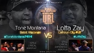 SMACK/URL PRESENTS: LOTTAZAY vs TONE MONTANA [URL 4/20]