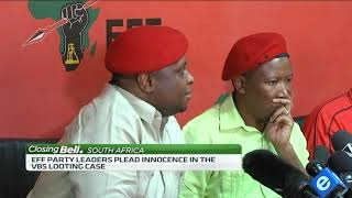 EFF leaders plead innocence in VBS Bank looting - ABNDIGITAL