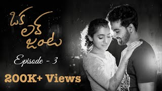 Oka Love Janta || New Telugu Web Series 2019 || Episode - 3 - YOUTUBE
