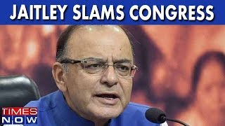 Arun Jaitley Slams Congress, Says Polls & Parliament Should Not Overlap - TIMESNOWONLINE
