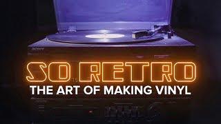 So Retro: The art of making vinyls - CNETTV
