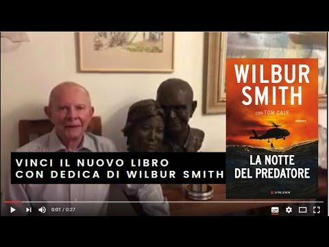 Vinci il nuovo libro di Wilbur Smith