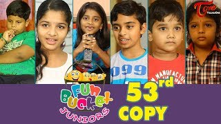 Fun Bucket JUNIORS | Episode 53 | Kids Funny Videos | Comedy Web Series | By Sai Teja - TeluguOne - TELUGUONE