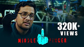 Middle Finger - New Telugu Short Film 2018 || Avasarala Srinivas - Bharath Bandaru - Arjun Y.K - YOUTUBE