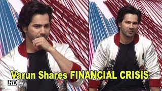 Varun Shares FINANCIAL CRISIS, his tough Childhood time - IANSINDIA