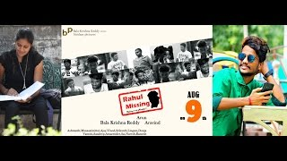 Rahul Missing Telugu Short Film ||Arun||Ashwanth||Manasa||Aravind||Bindaas Pictures|| - YOUTUBE