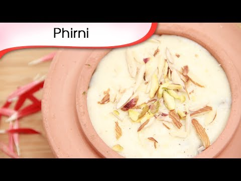 Phirni - Rice Pudding - Indian Dessert Recipe by Ruchi Bharani - Vegetarian [HD]