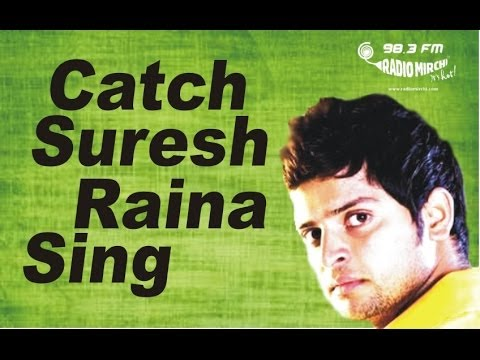 Suresh Raina on Radio Mirchi 98.3 FM -a_txmsbiydY