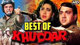 Best Of Khuddar | Best Scenes Of Khuddar Hindi Movie | Govinda, Karishma Kapoor, Kadar Khan | - RAJSHRI