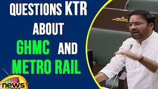 BJP MLA Kishan Reddy Questions KTR About GHMC And Metro Rail | TS Assembly | Mango News - MANGONEWS