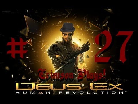 Deus Ex: Human Revolution l Part 27 l Sewer Politics