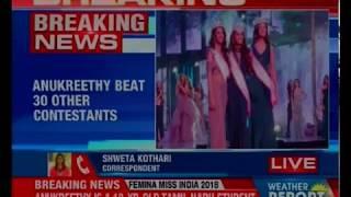 Anukreethy Vas from Tamil Nadu wins Femina Miss India 2018 title - NEWSXLIVE