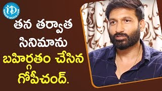 Actor Gopichand Revealing His Next Movies | #Chanakya | Talking Movies With iDream - IDREAMMOVIES