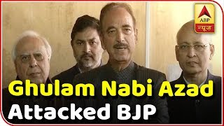 We don't trust the govt which lied to SC on Rafale: Azad - ABPNEWSTV