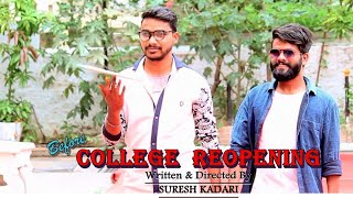 BEFORE COLLEGE REOPENING | LATEST TELUGU COMEDY SHORT FILM 2019 | SURESH KADARI - YOUTUBE