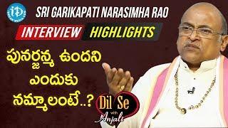 Sri Garikapati Narasimha Rao Interview Highlights | Dil Se With Anjali | iDream Telugu Movies - IDREAMMOVIES