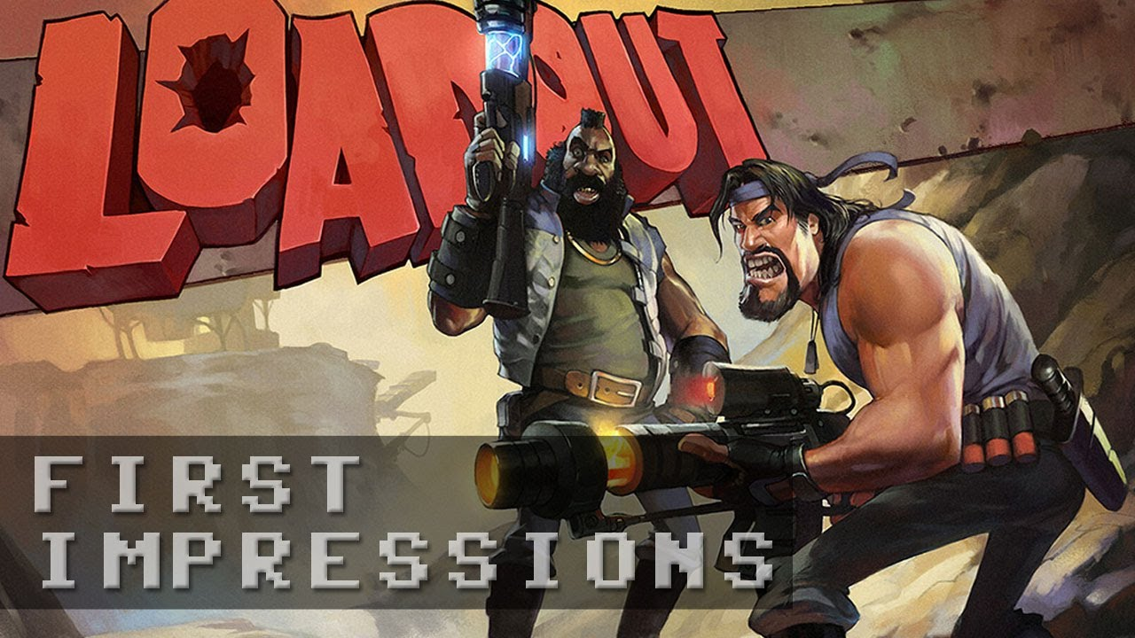 Loadout Gameplay - First Impressions HD