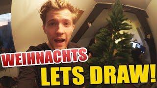 Weihnachts Lets Draw Vorbereitung!