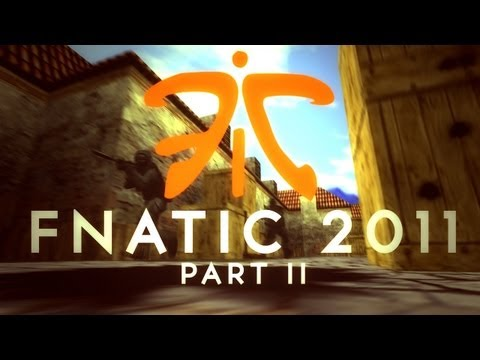 FNATIC 2011 - part II