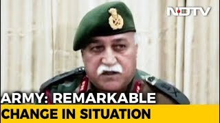 Remarkable Change In Situation In Kashmir, Says Army - NDTV