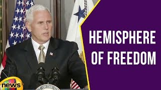 Vice President Pence Delivers Remarks at a Reception Promoting a Hemisphere of Freedom | Mango News - MANGONEWS