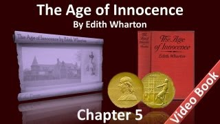 Chapter 05 - The Age of Innocence by Edith Wharton view on youtube.com tube online.