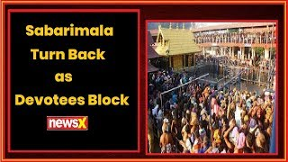 Sabarimala: 2 woman devotees blocked by protesters - NEWSXLIVE