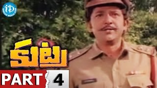 Kutra Full Movie Part 4 || Arjun, Purnima, Jayanthi || K S R Das || Satyam - IDREAMMOVIES