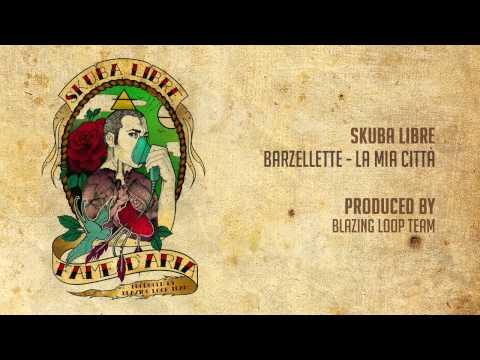 Skuba Libre - Barzellette (La mia città)