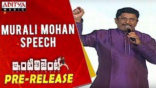 Murali Mohan Speech @ Inttelligent Pre Release Event  Sai Dharam Tej, Lavanya Tripati - ADITYAMUSIC