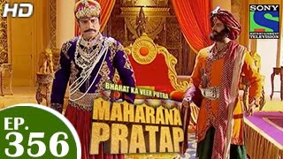 Maharana Pratap : Episode 356 - 29th January 2015