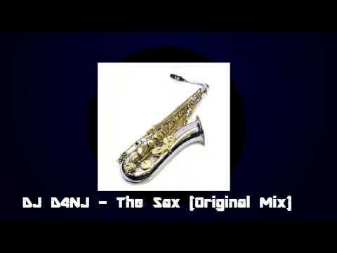 DJ D4NJ - The Sax (Original Mix)