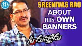 Bheemaneni Srinivas Rao About His Own Banners    Talking Movies with iDream - IDREAMMOVIES