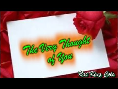 The Very Thought of You - Nat King Cole ((subt. en español y inglés)