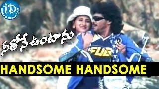 Neethone Vuntanu Movie || Handsome Handsome Video Song || Upendra, Rachana - IDREAMMOVIES