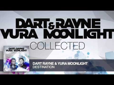 Dart Rayne & Yura Moonlight - Destination (Original Mix) Collected